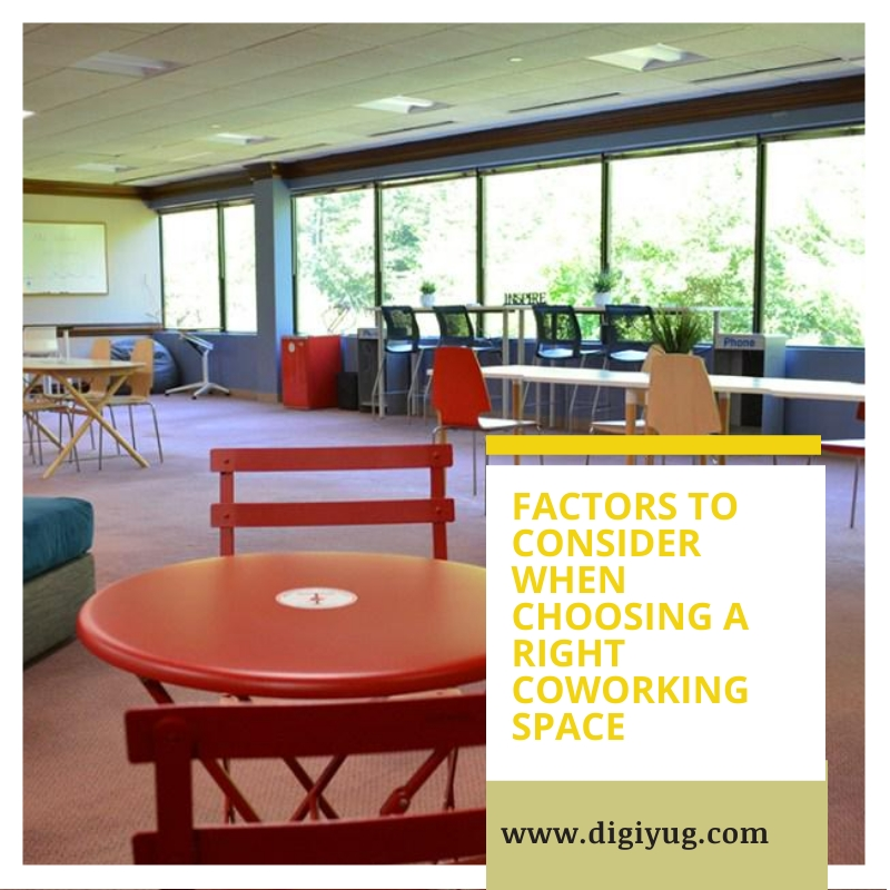 Factors to Consider When Choosing a Right Coworking Space